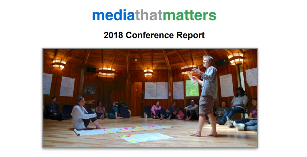 MEDIA THAT MATTERS  Annual Conference at Hollyhock Leadership Institute