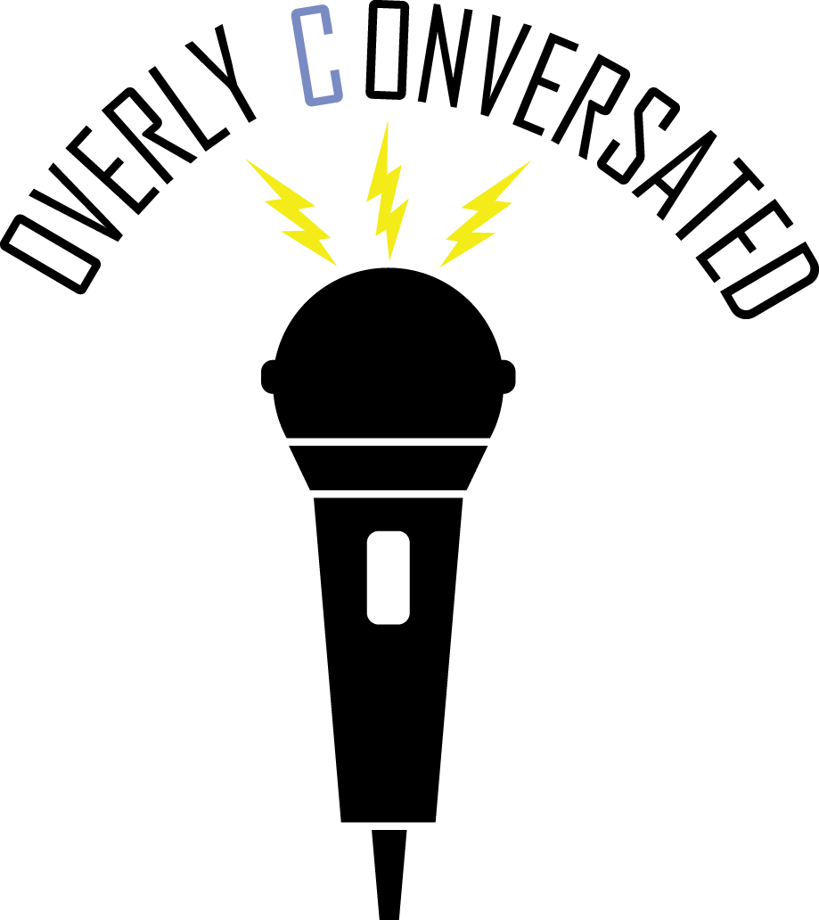 Overly Conversated