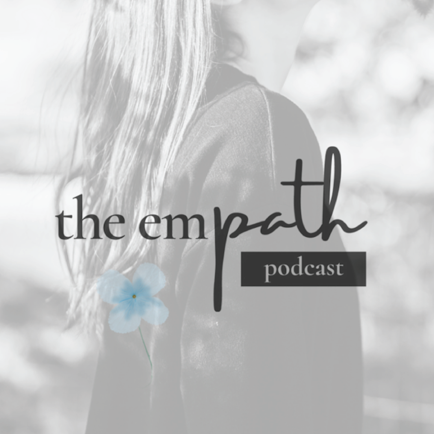 The Empath Podcast