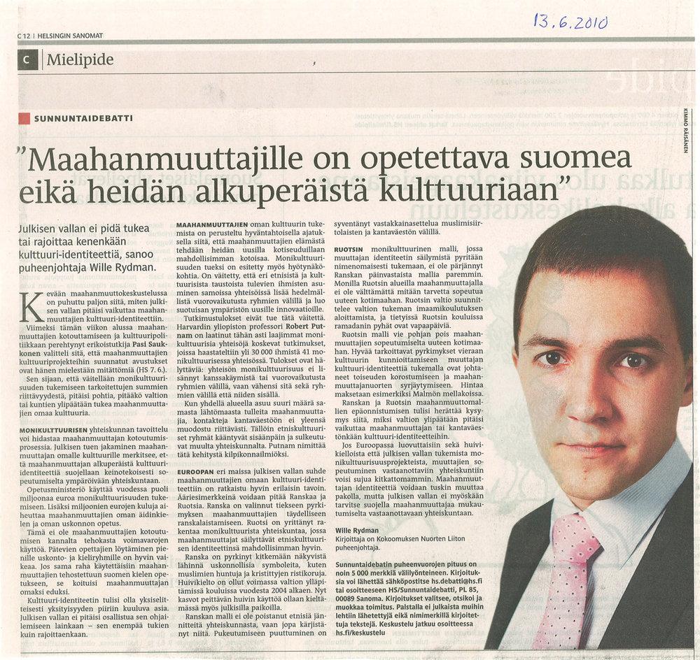 """""""MAAHANMUUTTAJILLE ON OPETETTAVA SUOMEA EIKÄ HEIDÄN ALKUPERÄISTÄ KULTTUURIAAN"""" - Helsingin Sanomat 13.6.2010"""