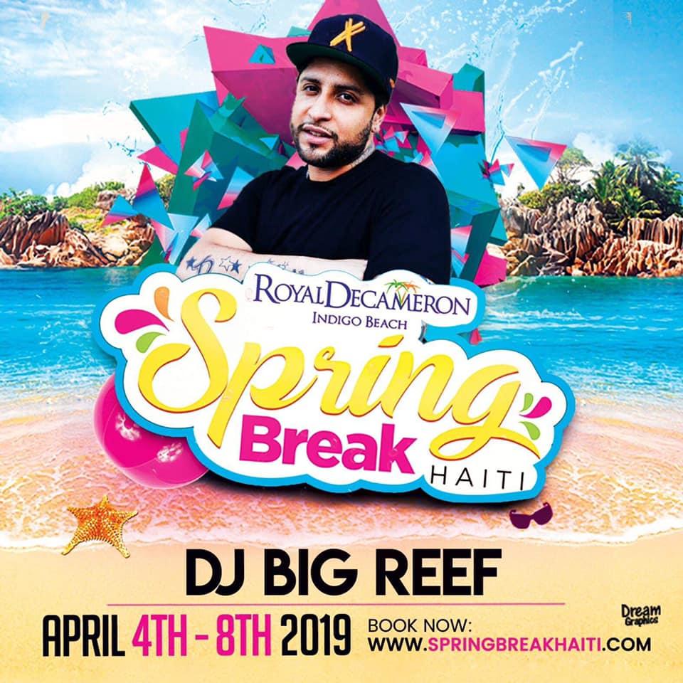 Spring Break Haiti 2019 - DJ Big Reef