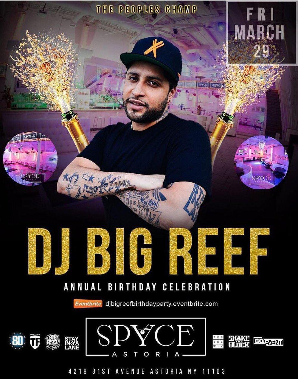 Dj Big Reef Birthday - March 29.jpg