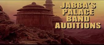 Jabba's Palace Band Auditions