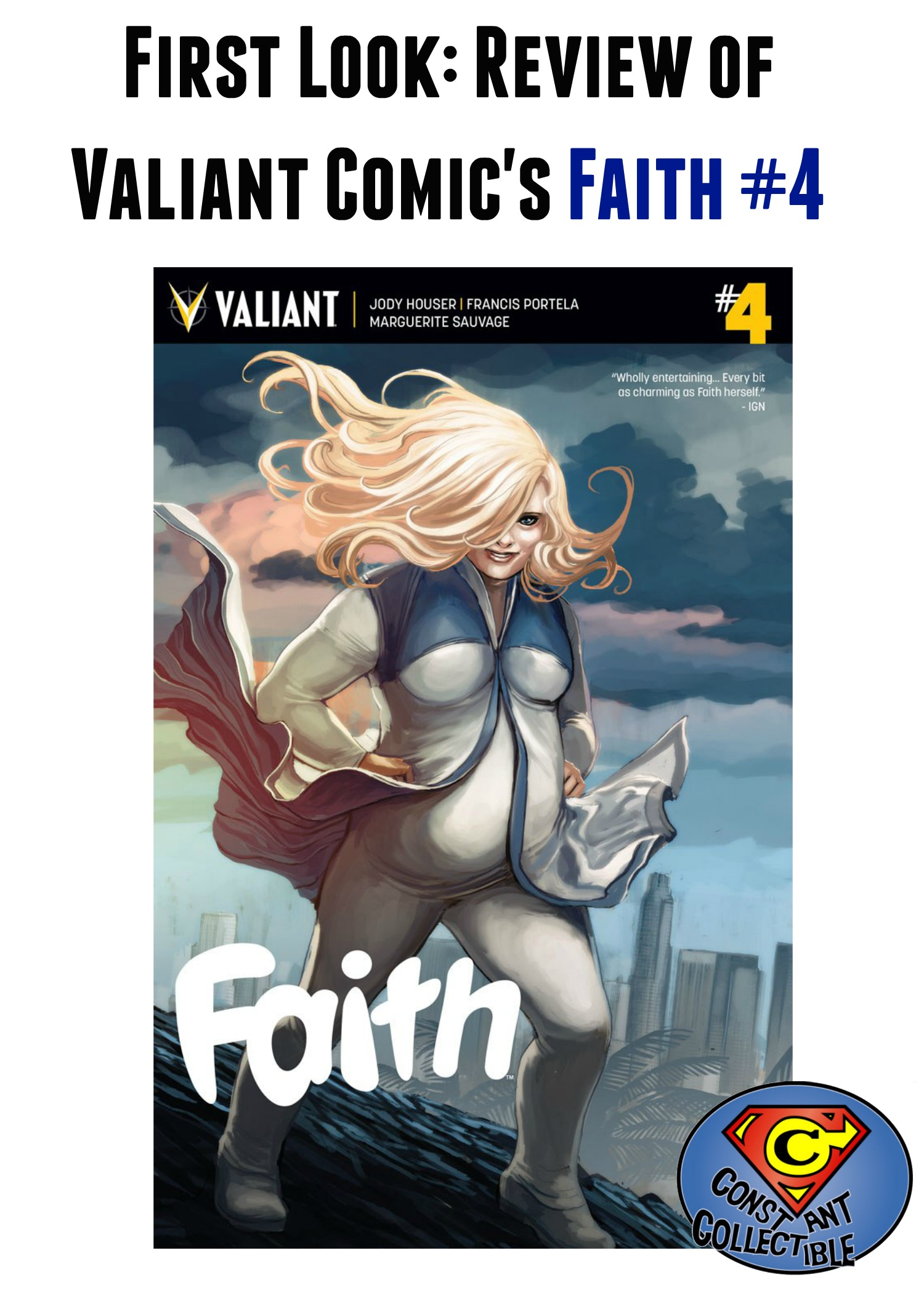 First Look Review of @ValiantComics Faith #4 by Jody Houser