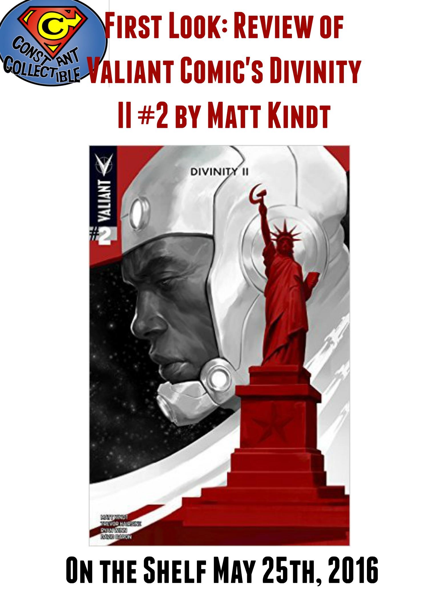 First Look Review of @ValiantComics Divinity II #2 by Matt Kindt