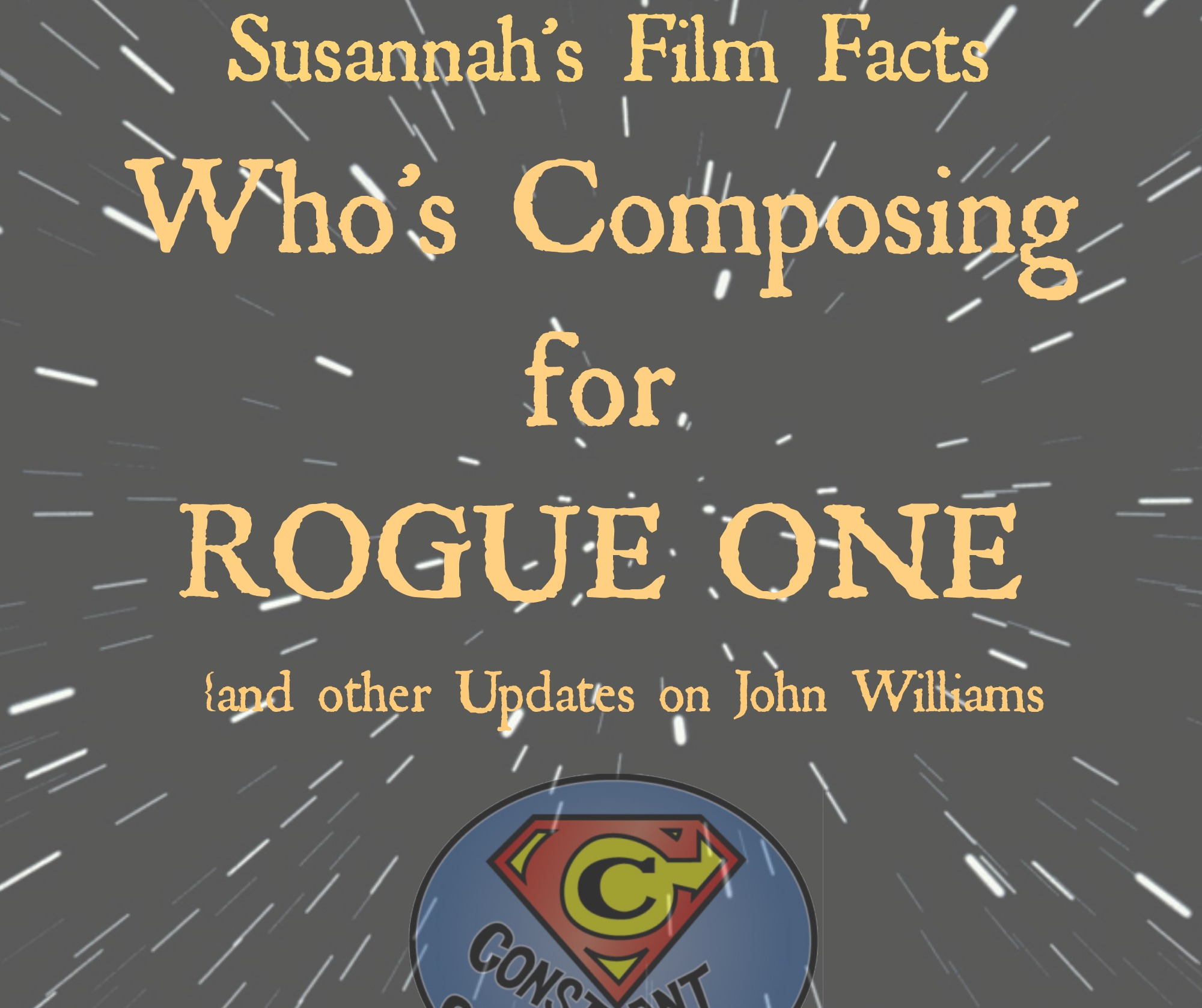 Who's Composing for Rogue One and Other Updates on John Williams  Constant Collectible
