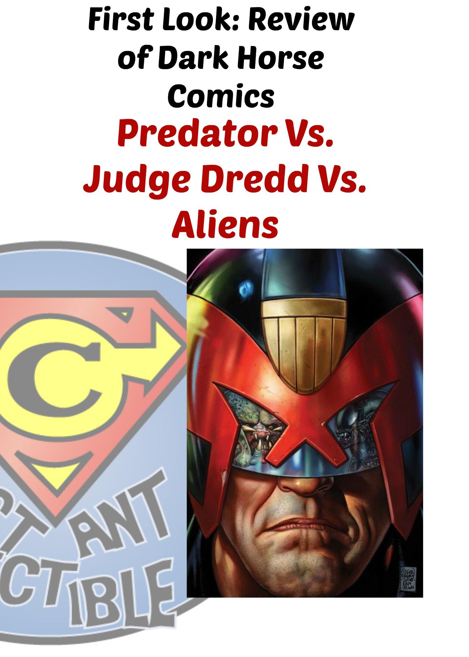 First Look Review of @DarkHorseComics Predator Vs. Judge Dredd Vs. Aliens - Constant Collectible