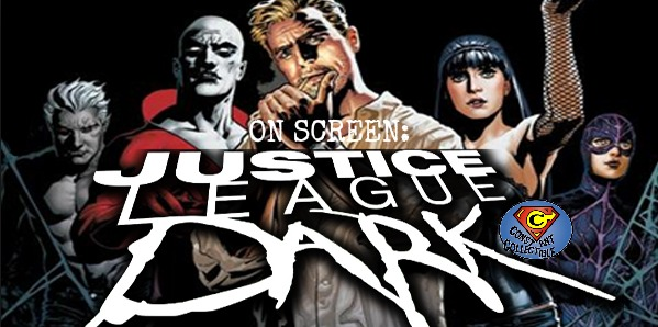 On Screen Justice League Dark