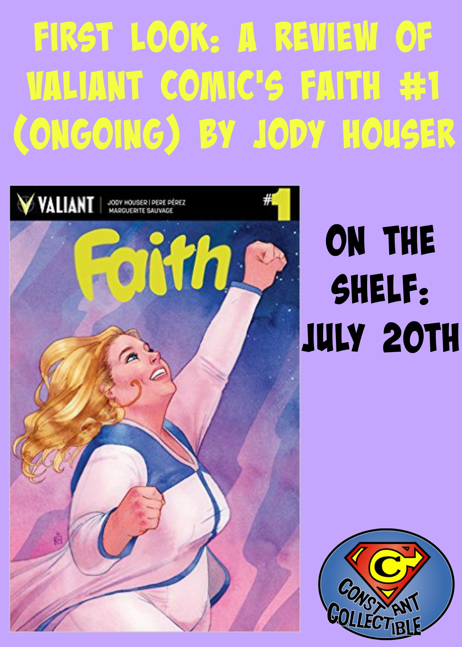 First Look: Review of Valiant Comic's Faith #1 (Ongoing) by Jody Houser
