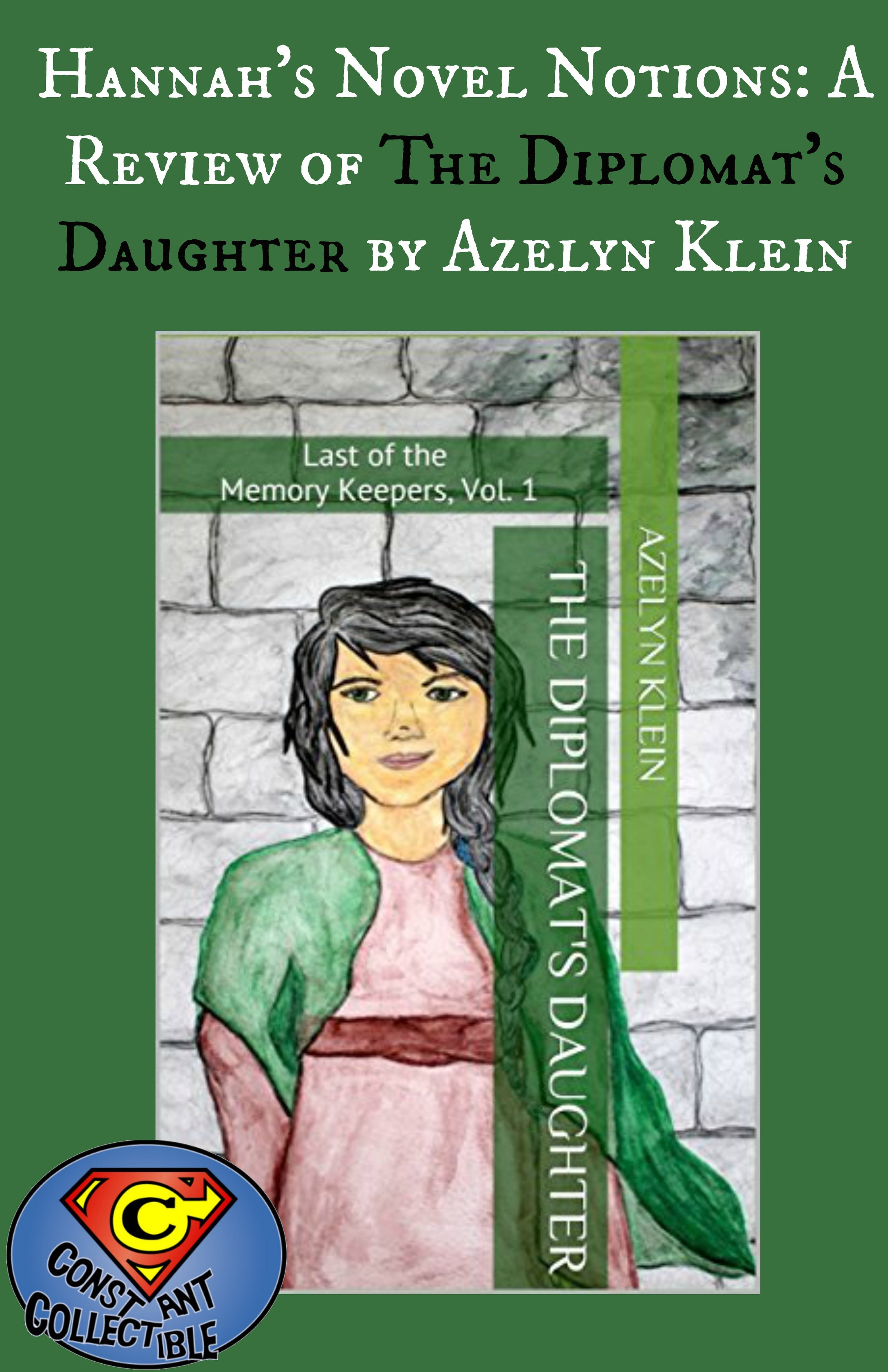 Hannah's Novel Notions: A Review of The Diplomat's Daughter by Azelyn Klein