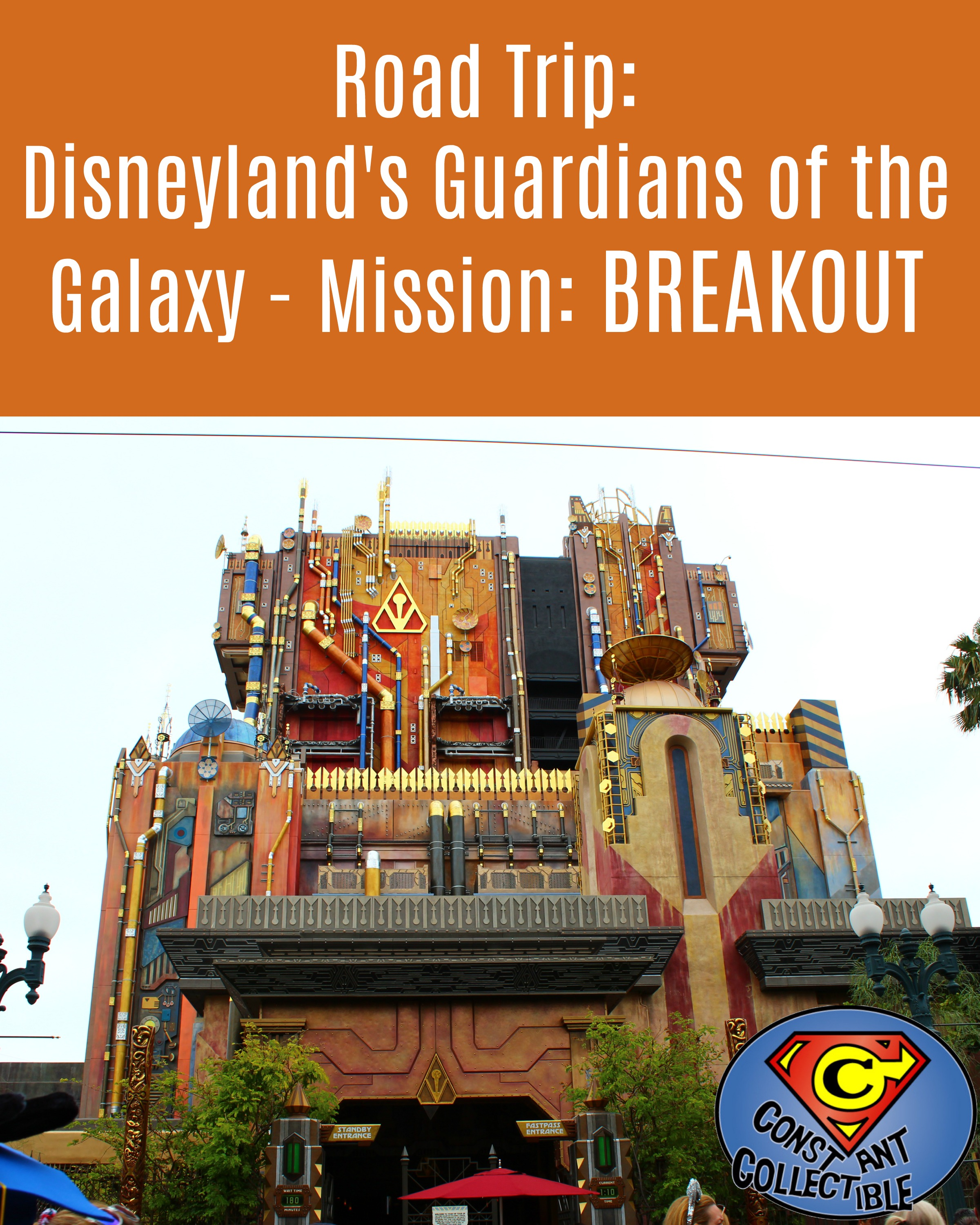 Road Trip_ Disneyland's Guardians of the Galaxy - Mission_ BREAKOUT