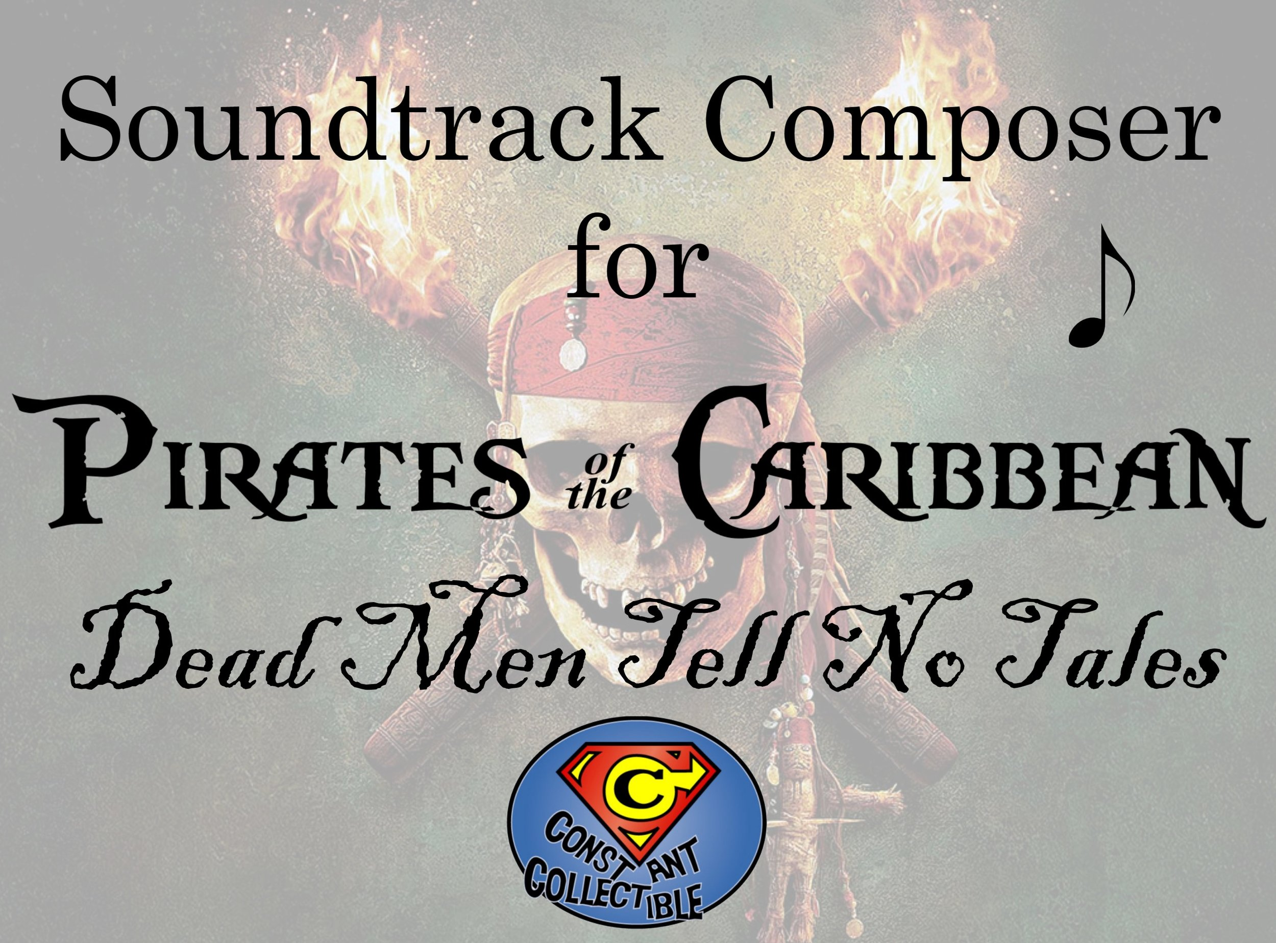 Soundtrack Composer for Pirates of the Caribbean Dead Men Tell No Tales - Constant Collectible