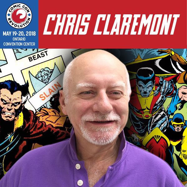 Chris Claremont - Comic Con Revolution 2018