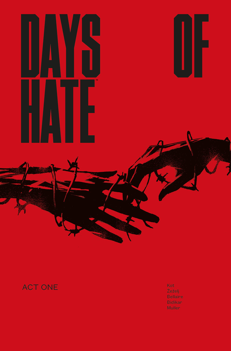 Days of Hate Vol. 1 TPB (2018)