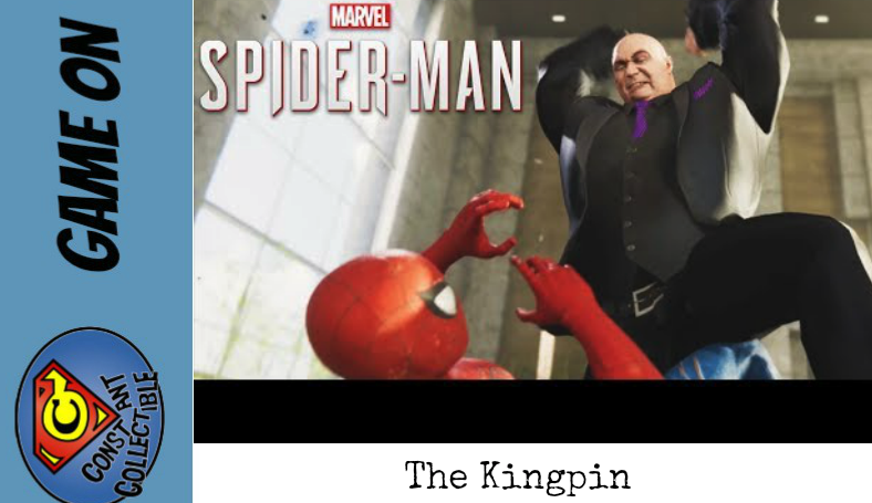 """Game On: Spiderman """"The Kingpin"""""""