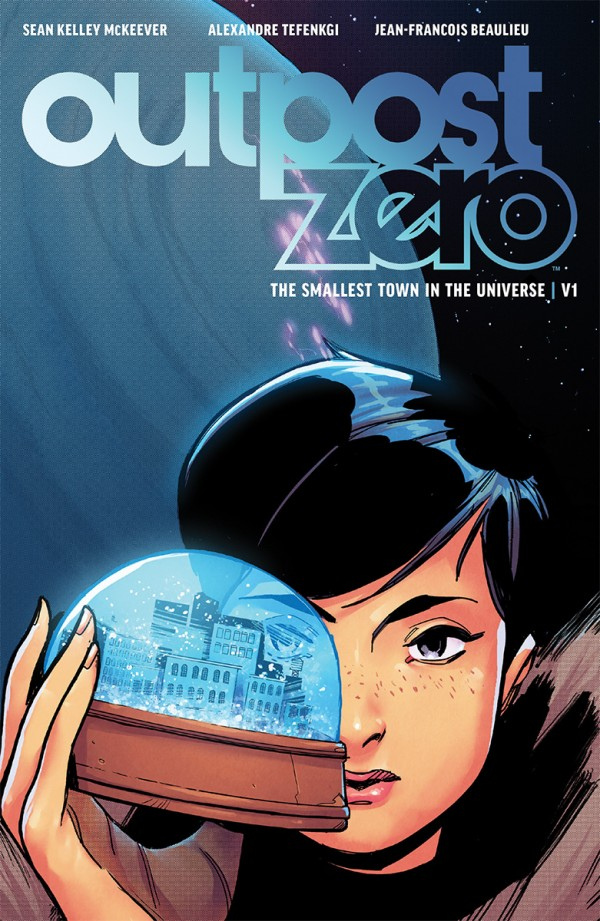 Outpost Zero TPB Vol. 1 (2018)