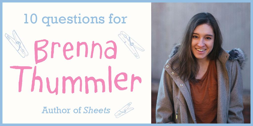 10 Questions For Brenna Thummler