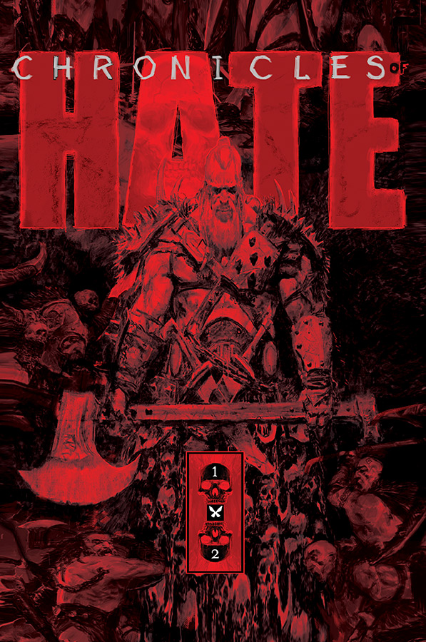Chronicles Of Hate TPB (2018)