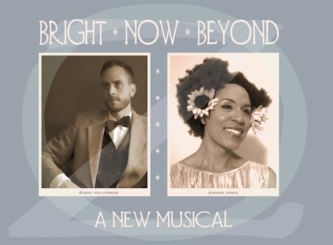 BRIGHT NOW BEYOND by Daniel Alexander Jones and Bobby Halvorson