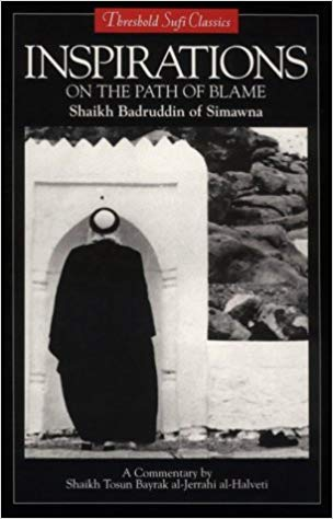 Inspirations: On the Path of Blame (Threshold Sufi Classics)