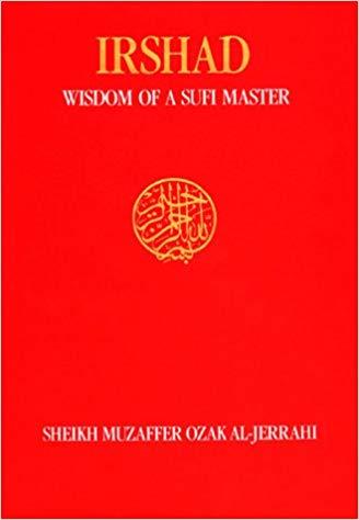 Irshad: Wisdom of a Sufi Master