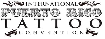 626033792 International Puerto Rico Tattoo Convention