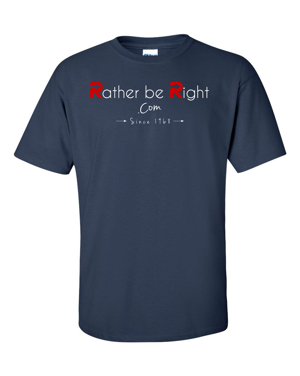 Rather be Right T-Shirts will be available soon!