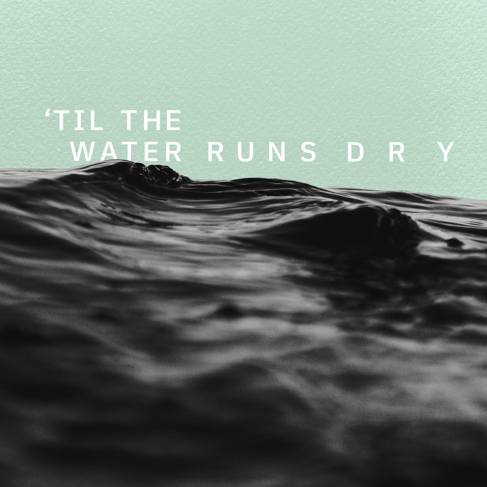 'til the Water Runs Dry - Craig Haller