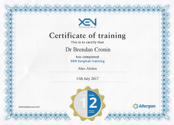 Certification in using the Allergan Xen microstent for glaucoma Dr Brendan Cronin Brisbane.