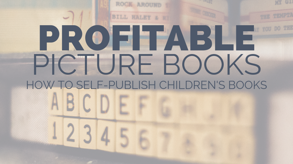 Profitable Picture Books graphic.png