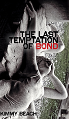 last temptation of bond