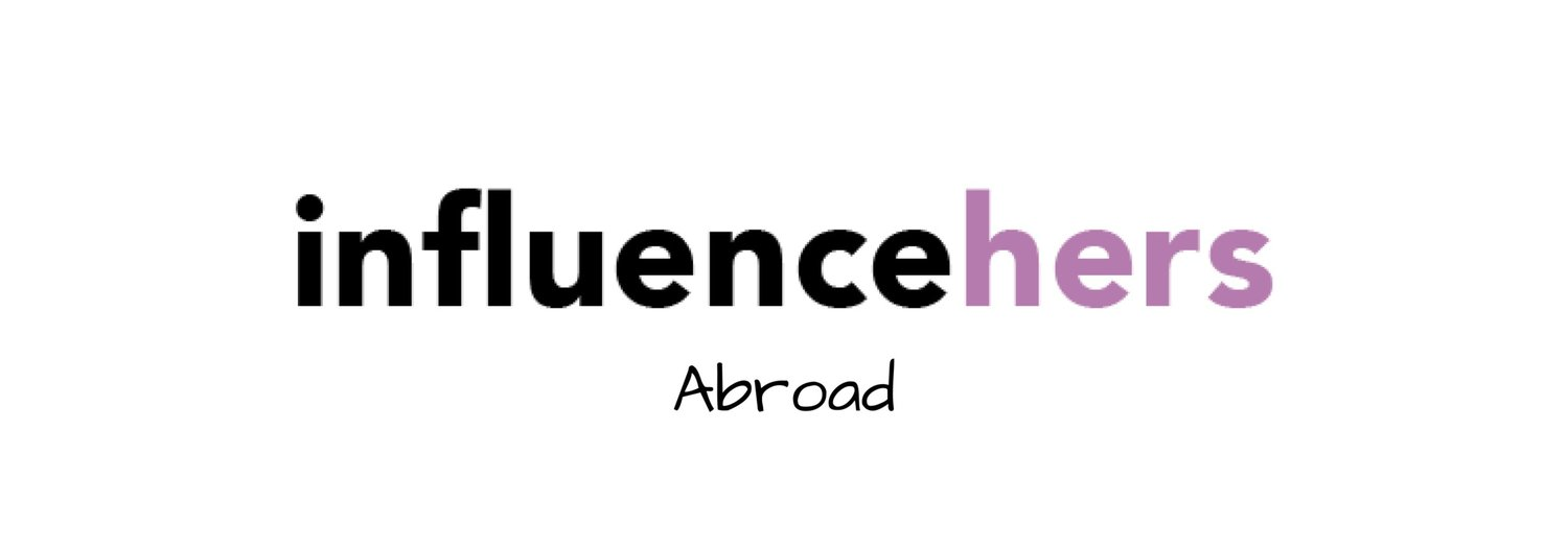 InfluenceHers Abroad