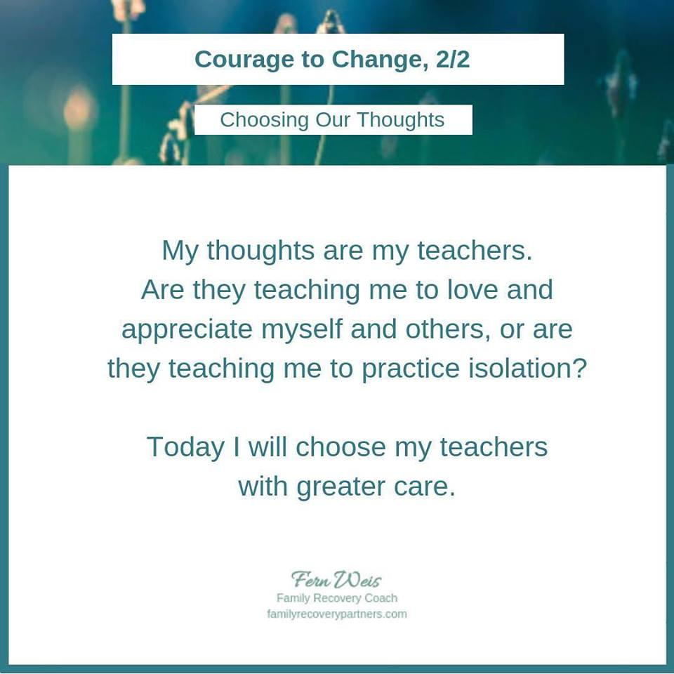 My thoughts are my teachers...