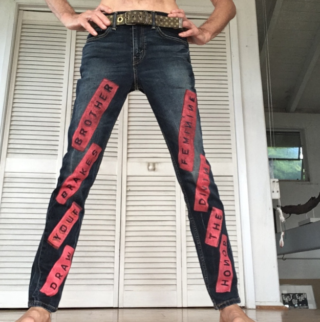 DRAW YOUR BRAKES BROTHER – HONOR THE DIVINE FEMININE on denim jeans