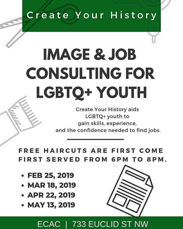 Create Your History began with a pair of scissors and the idea to provide access to hair services for LGBT youth of color in search for employment.  CYH realizes that although providing a hair service does not guaranteed job attainment, it does confidence.  A project that began in January 2019 with the help of the mayors office on LGBT affairs, we are now reaching out to community collaborators, organizations, and activists to share with your groups in hopes to expand the benefits of this service. In addition to providing haircuts on site, we also have a resume building specialist that will guide our youth on marketing themselves for future positions.  Create your history is happy to connect with youth-centric organizations to bring this service and create spaces for youth to thrive. #DCYOUTH #lgbtqyouth #DCPRIDE #dchairstylist #fancynancydc
