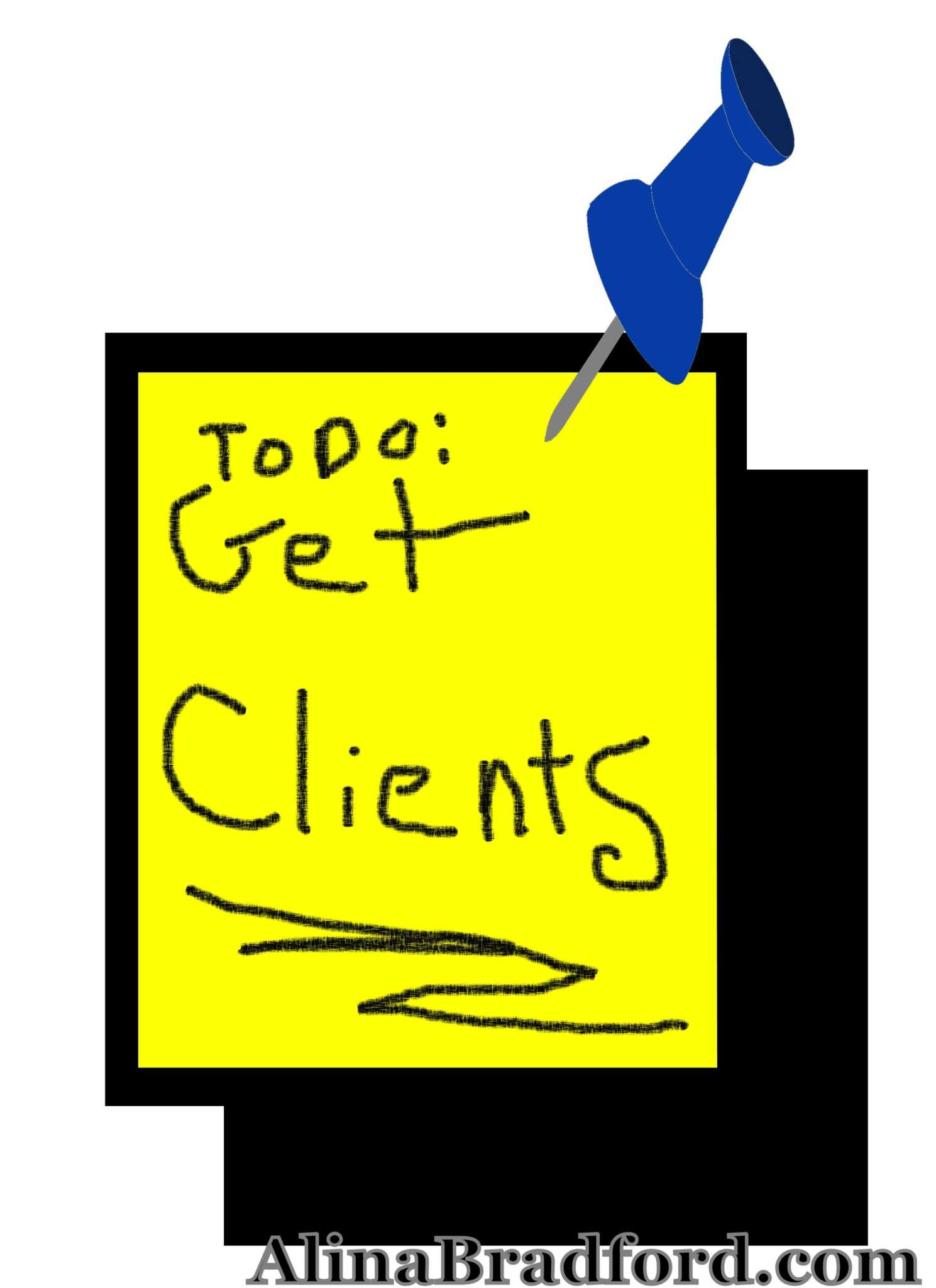 Make a note to get more free clients.