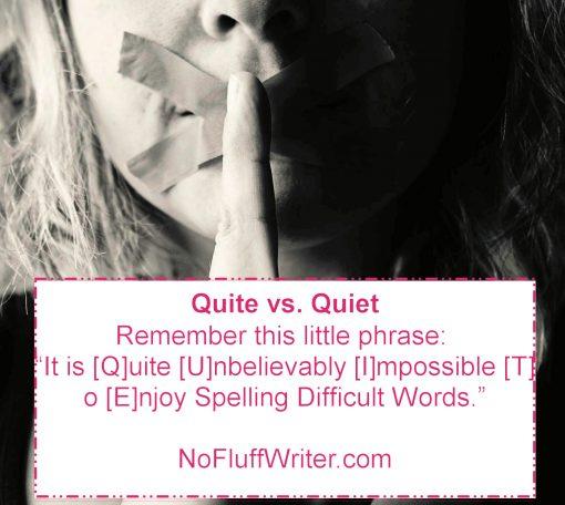 quiet vs quite