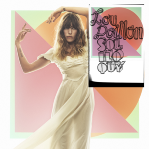 LATEST TRACK - by Lou Doillon, featuring Cat Power OUT NOW