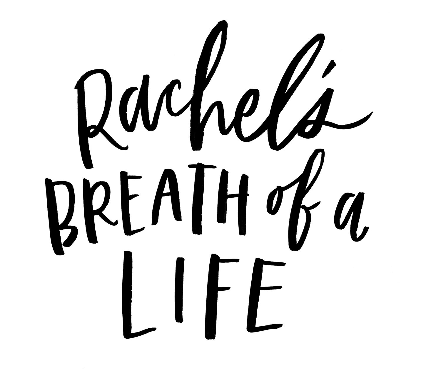 rachel's breath of a life