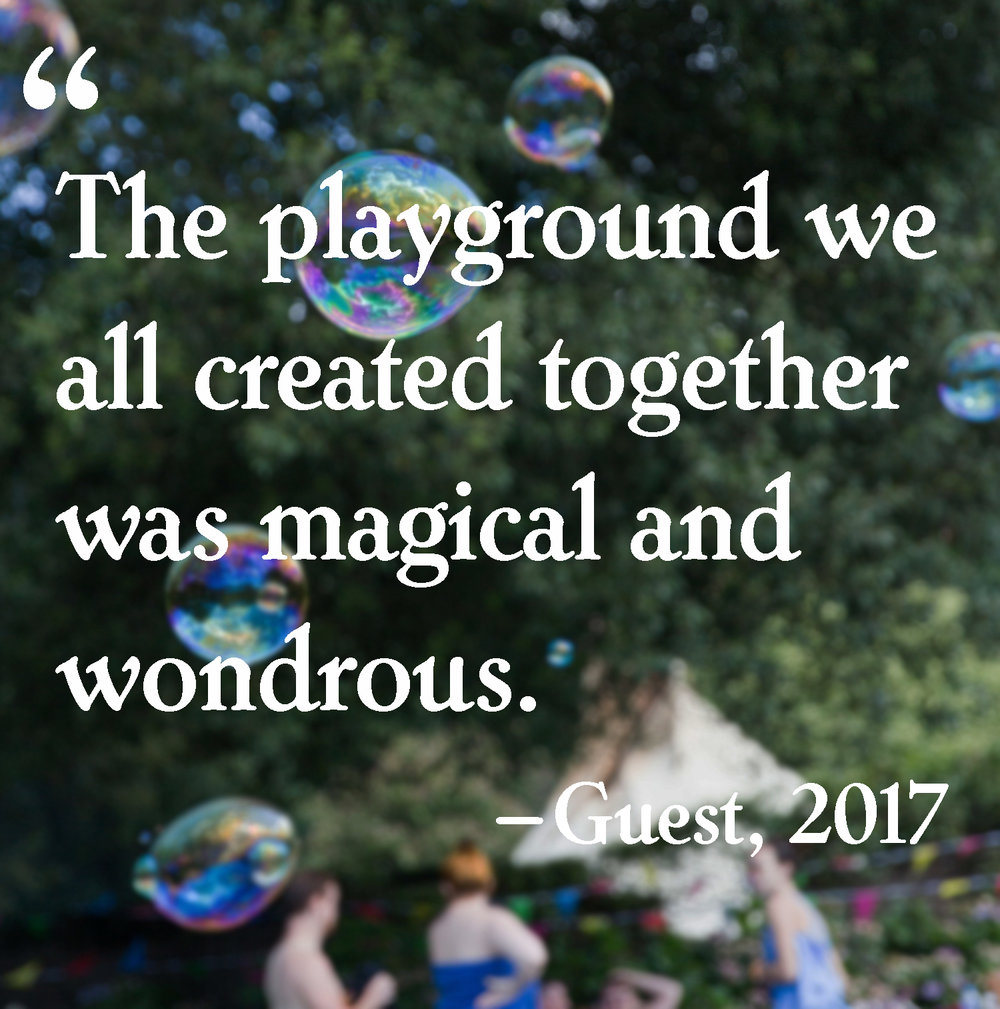 The playground we all created together was magical and wondrous.