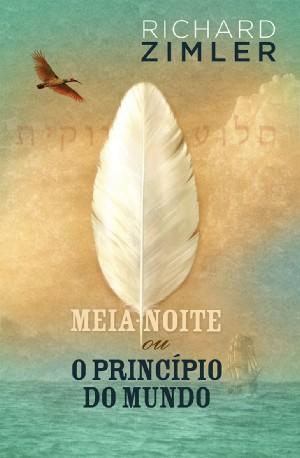 Cover: Meia-Noite ou o Princípio do Mundo