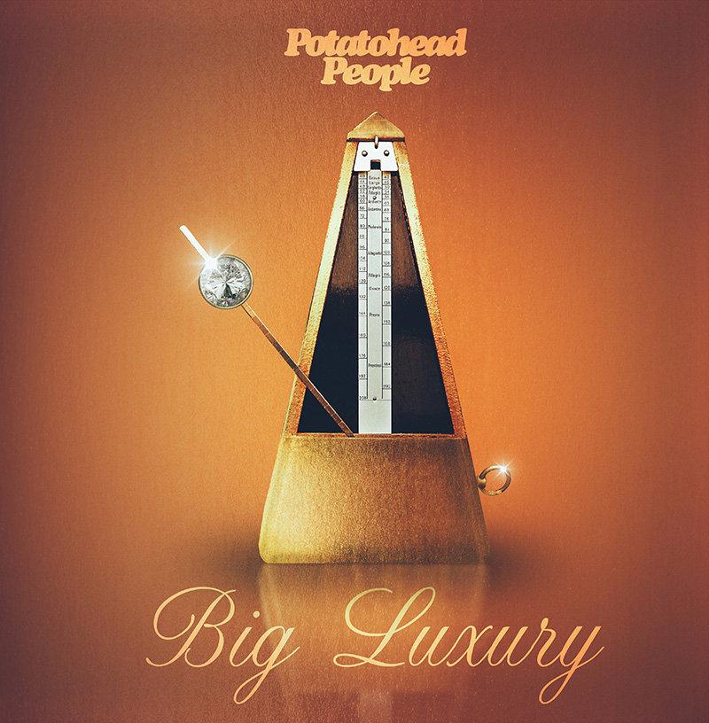 Big Luxury - Potatohead People