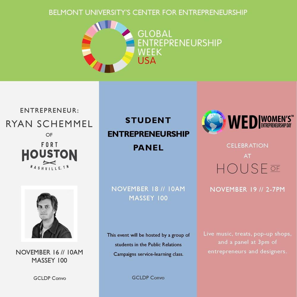 Global Entrepreneurship Week - In November, we celebrated Global Entrepreneurship Week with a variety of events. These included a convocations with alumni, Ryan Schemmel of Fort Houston, a panel featuring some of our top student entrepreneurs, and a celebration for Women's Entrepreneurship Day at House Of.