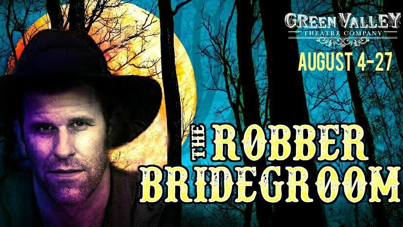 The Robber Bridegroom - August 4th-27thExplore