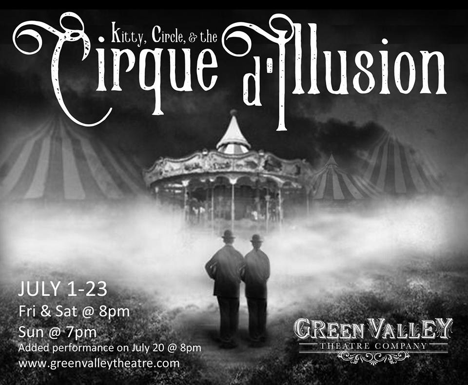 Cirque D'illusion - July 1-23Explore