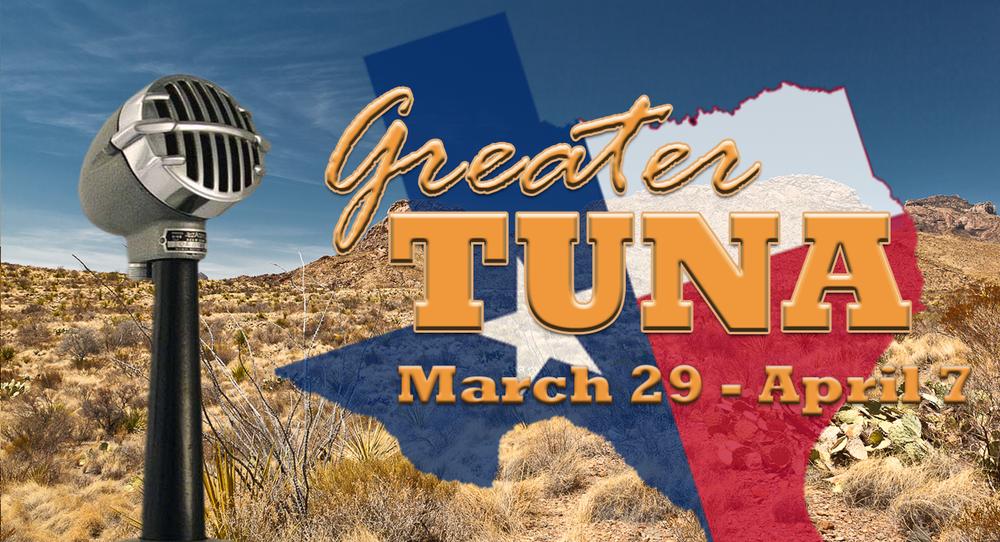 Greater Tuna - March 29th-April 7thExplore
