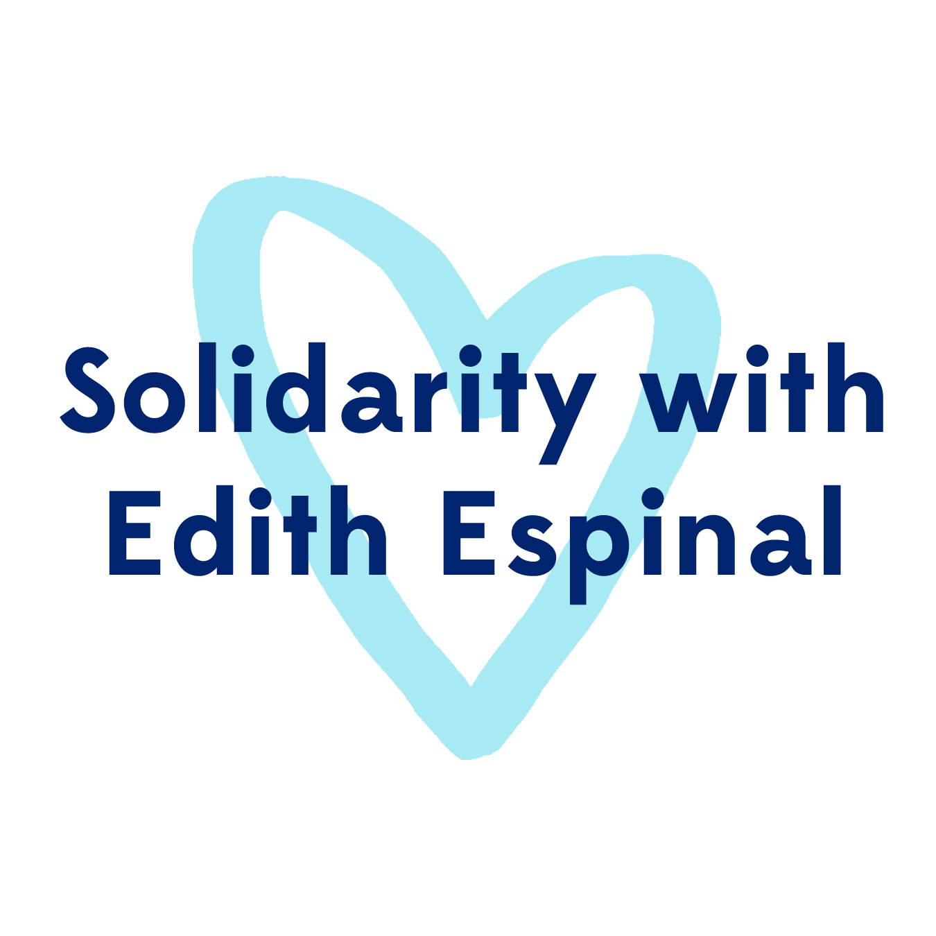 Solidarity With Edith Espinal
