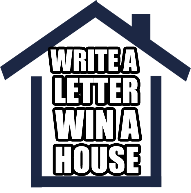 Write A Letter Win A House