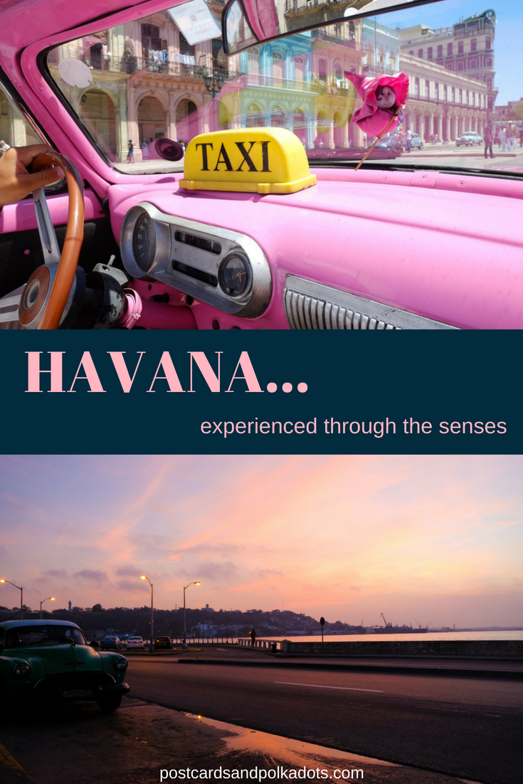 Havana, Experienced Through the Senses