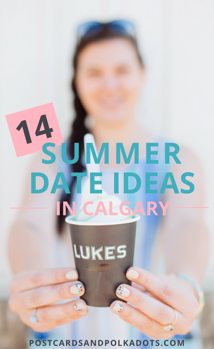 14 Summer Date Ideas in Calgary